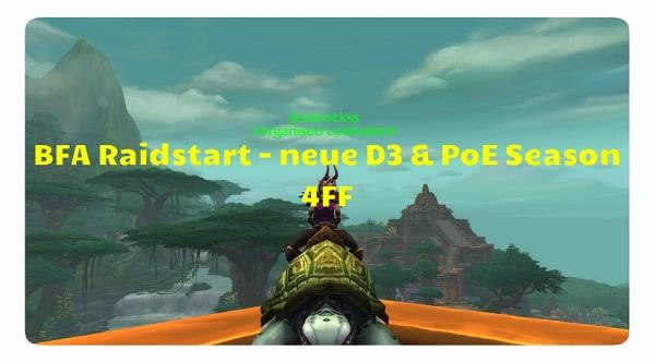 Uldir Raid und die neue D3 & Poe Season