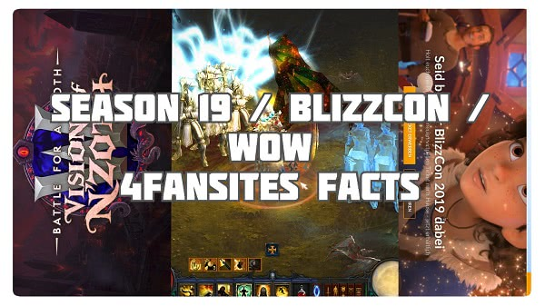 4FF: Season 19, Blizzcon & WoW Patch 8.3
