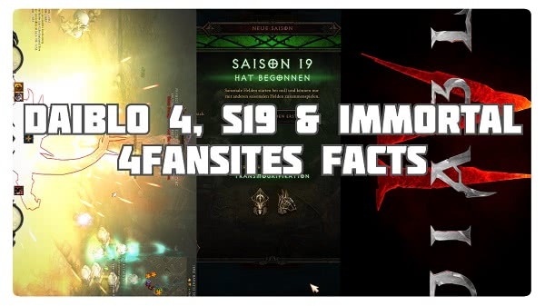 4FF: Diablo 4, Season 19 & Immortal
