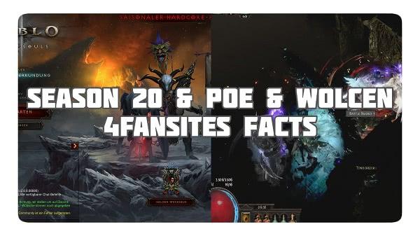 Season 20, PoE & Wolcen