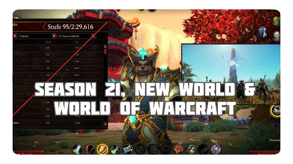4FF: Season 21, New World und WoW