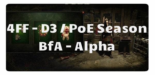 4FF: Diablo / PoE Season Start & BfA