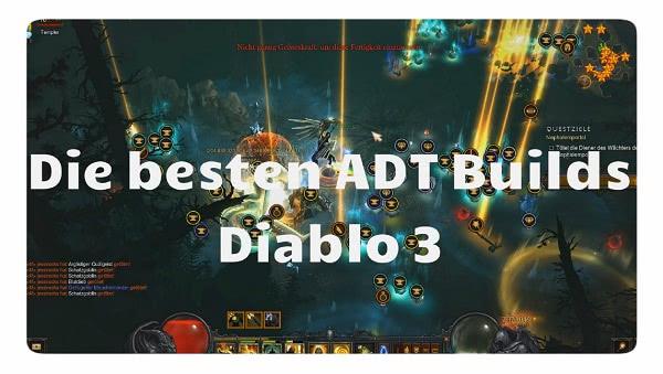 Die besten ADT Builds