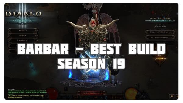 Barbar: Best Build für Season 19