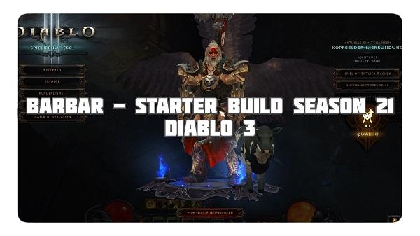 Barbar: Starter Build für Season 21