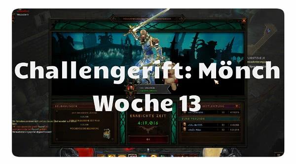 Challenge Rift: Woche 13 (Mönch)