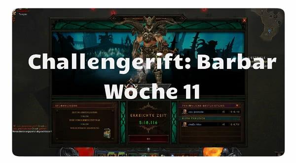 Challenge Rift: Woche 11 (Barbar)