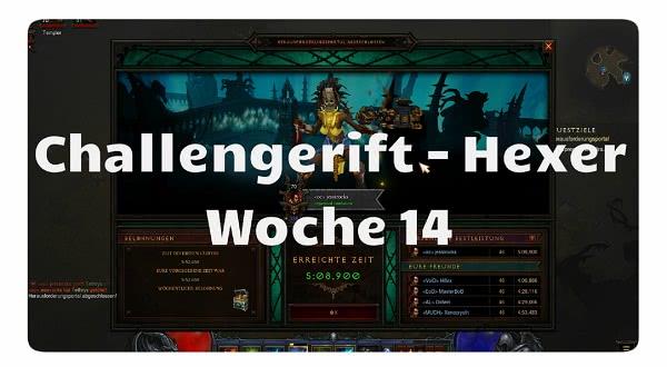Challenge Rift: Woche 14 (Hexer)