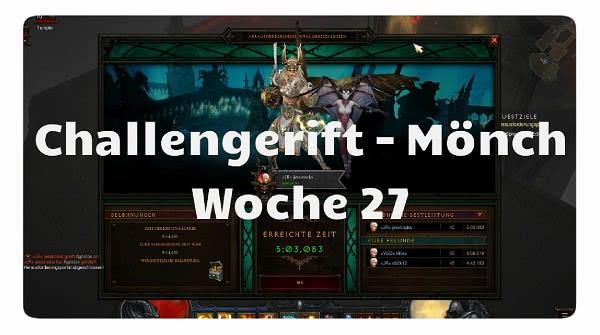 Challenge Rift: Woche 27 (Mönch)