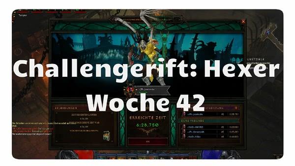 Challenge Rift: Woche 42 (Hexer)