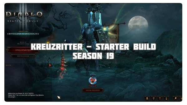 Kreuzritter: Starter Build für Season 19