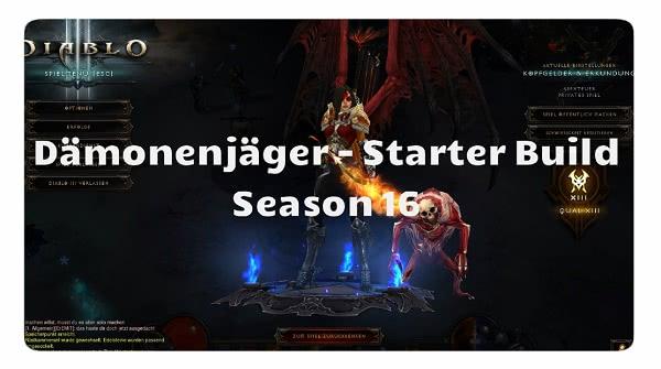Dämonenjäger: Season 16 Starter Build