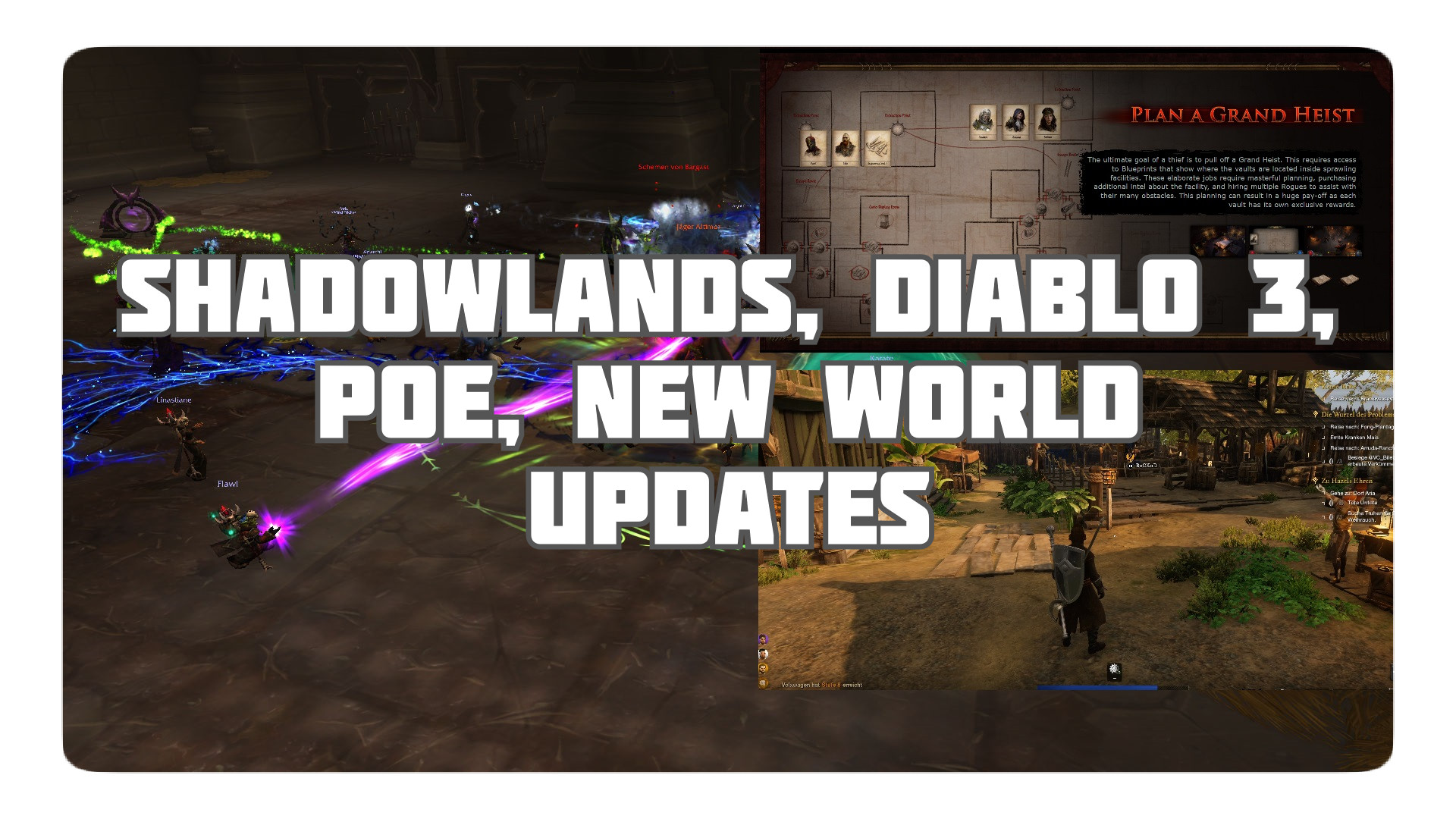 4FF: Updates zu Shadowlands, D3, POE & New World