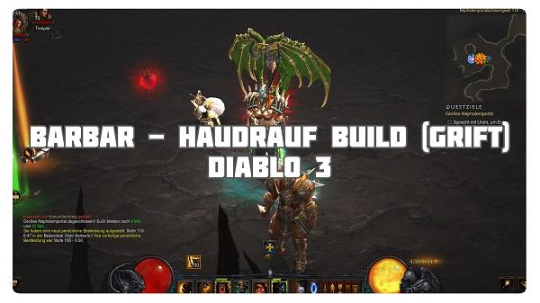 Barbar: Haudrauf Build für Grifts