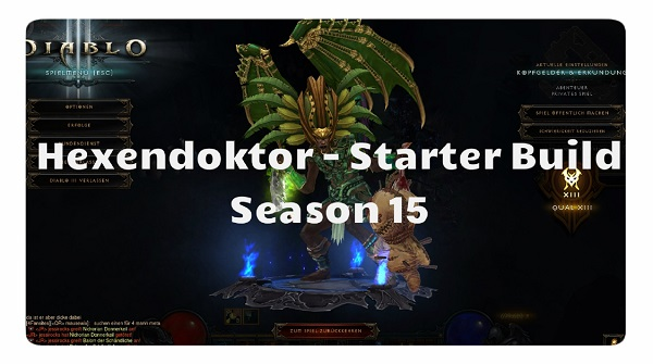 Hexendoktor: Starter Build Season 15