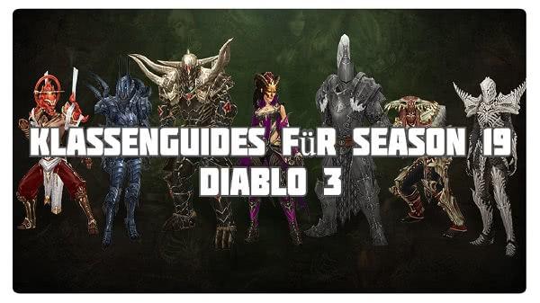 D3 Klassenguides für Season 19 & Patch 2.6.7