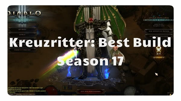 Kreuzritter: Best Build für Season 17