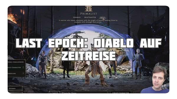 Last Epoch: Diablo auf Zeitreise