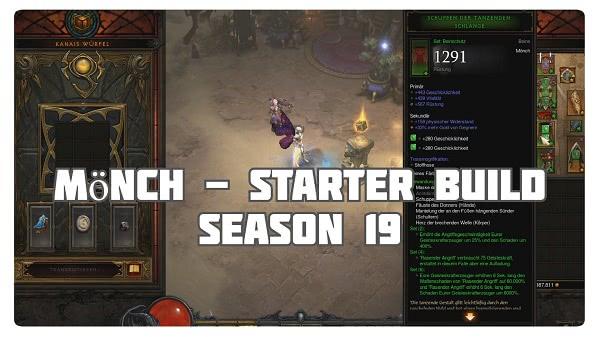 Mönch: Starter Build für Season 19