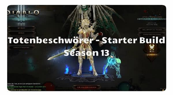 Totenbeschwörer: Season 13 Starter Build