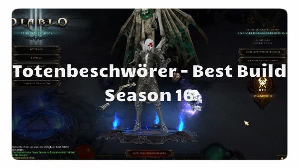 Totenbeschwörer: Best Build für Season 16