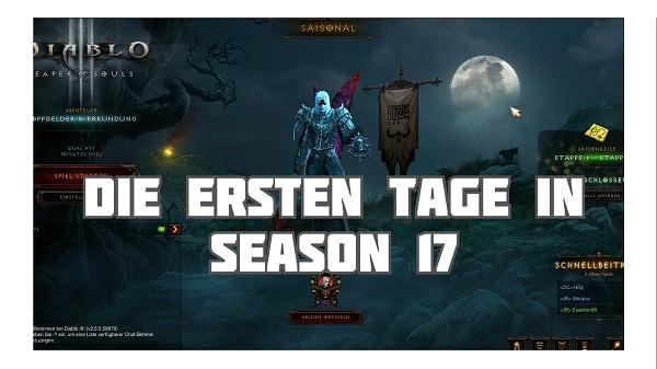Die ersten Tage in Season 17