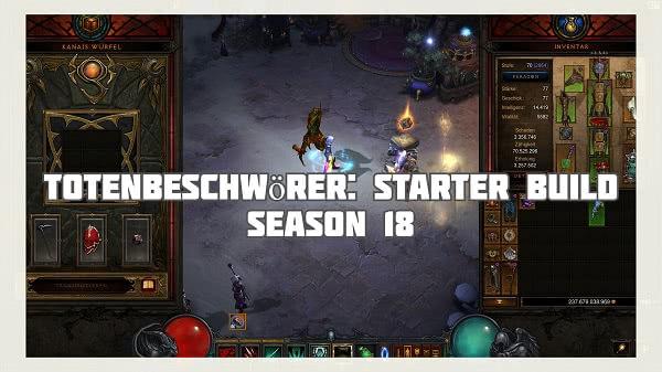 Totenbeschwörer: Starter Build für Season 18