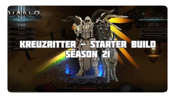 Kreuzritter: Starter Build für Season 21