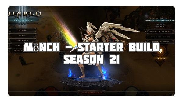 Mönch: Starter Build Season 21