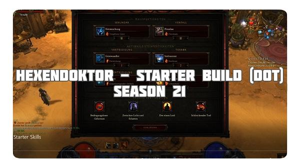 Hexendoktor: Starter Build für Season 21