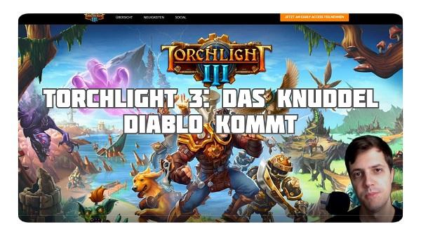 Torchlight 3: Das Knuddel Diablo kommt