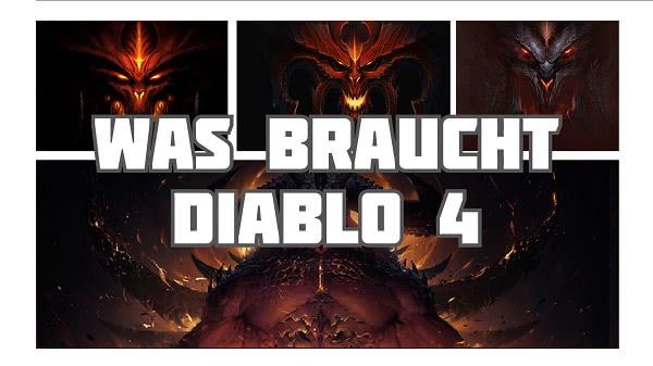 Was braucht Diablo 4?