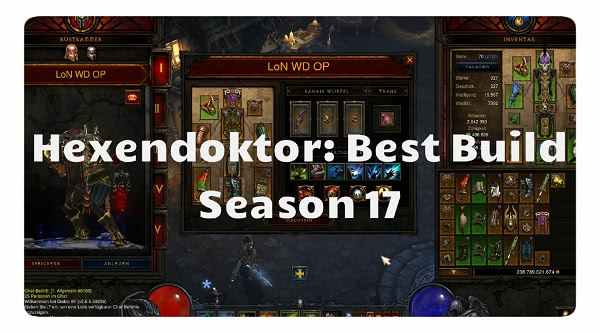 Hexendoktor: Best Build für Season 17