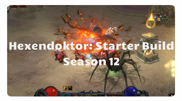 Hexendoktor Starter Build Season