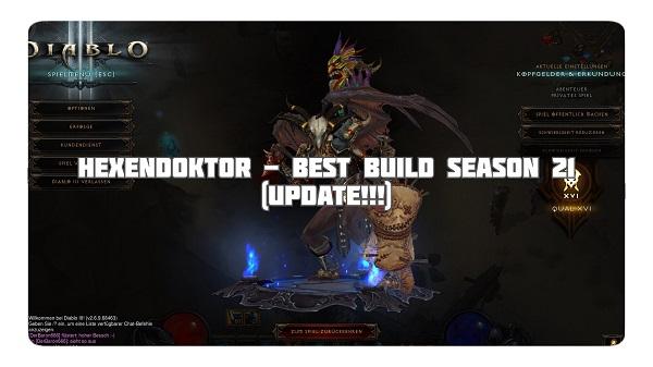 Hexendoktor: Best Build für Season 21