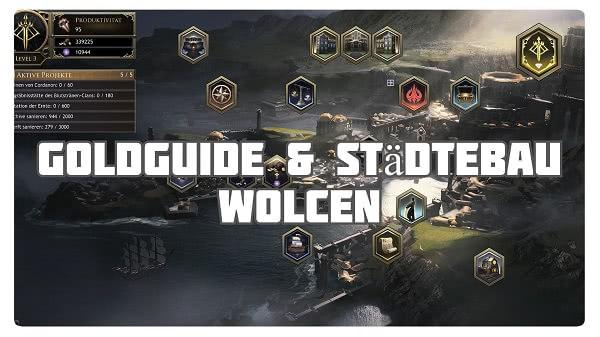 Wolcen: Goldguide & Städtebau